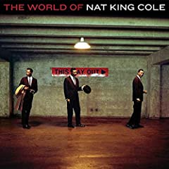 The World of Nat King Cole / 2005