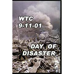 WTC 9-11-01 Day Of Disaster