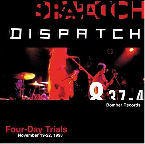 Dispatch - Four Day Trials - Zortam Music