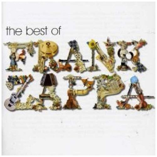 Frank Zappa - The Best Of Frank Zappa - Zortam Music