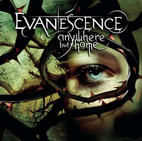Evanescence - Anywhere But Home - Zortam Music
