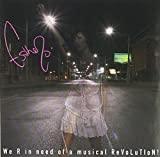 album art to We R in Need of a Musical Revolution!