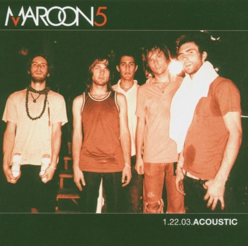 Maroon 5 - 1.22.03 Acoustic (Live Ep) - Zortam Music