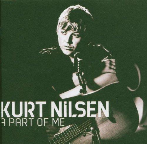Kurt Nilsen - A Part Of Me - Zortam Music