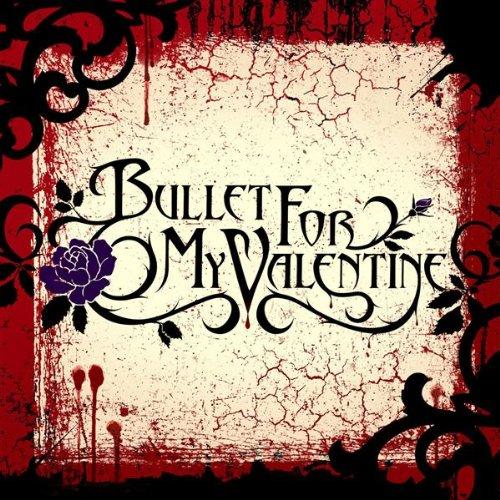 Bullet for My Valentine - Bullet For My Valentine - Zortam Music