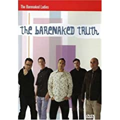 Barenaked Ladies: The Barenaked Truth