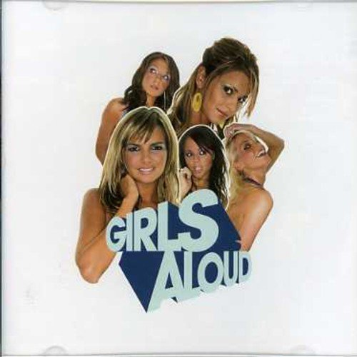 Girls Aloud - What Will The Neighbours Say - Zortam Music