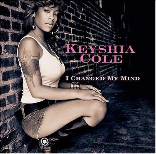 Keyshia Cole - I changed my mind - Zortam Music