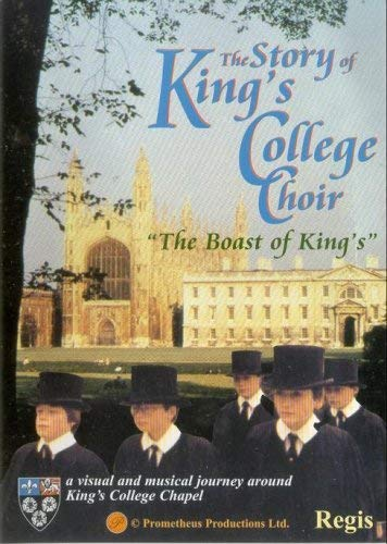Story of King's College Choir: The Boast of King's