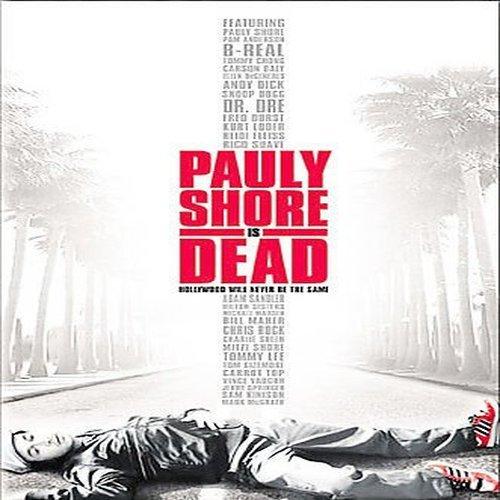 Pauly Shore Is Dead / Поли Шор Умер (2003)