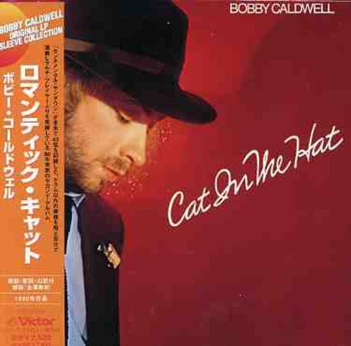 Bobby Caldwell - Cat In The Hat - Zortam Music
