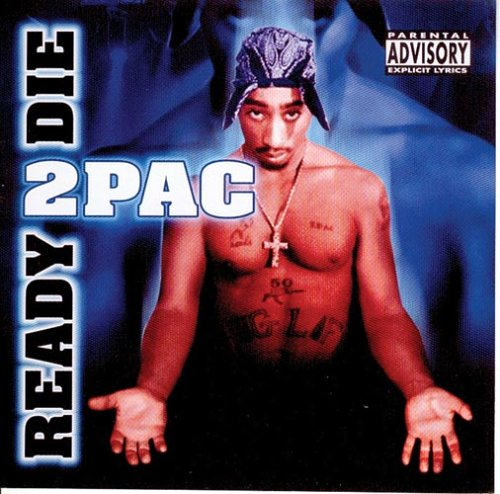 2pac - Ready 2 Die - Zortam Music