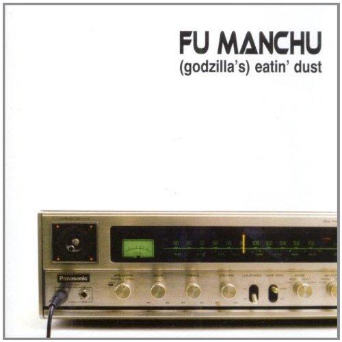 Fu Manchu - Eatin