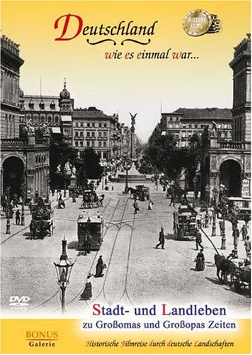Stadt- und Landleben (City & Country Life - Old Germany in the 1930's)