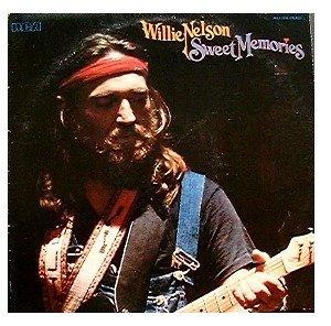 Willie Nelson - Sweet Memories - Zortam Music