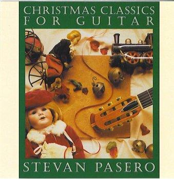 Stevan Pasero - Christmas Classics For Guitar - Zortam Music
