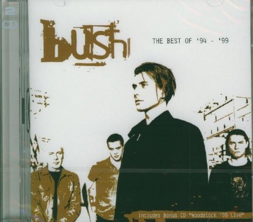 Bush - Best Of 94-99 - Zortam Music
