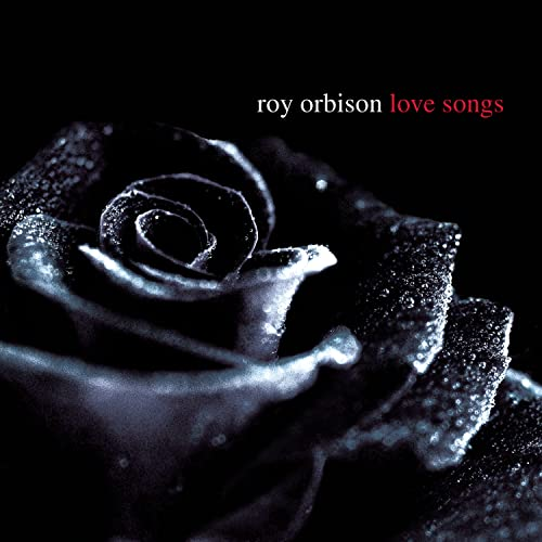 Roy Orbison - Love Songs (Disc 2) - Zortam Music