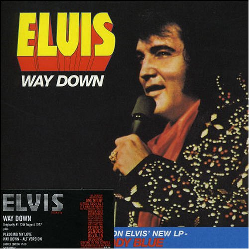 Elvis Presley - Way Down - Zortam Music