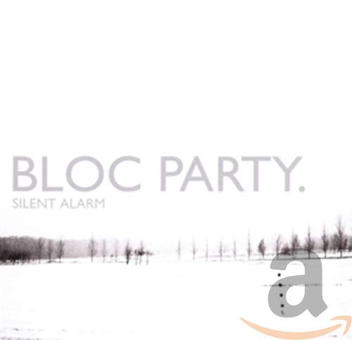 Bloc Party - Silent Alarm (2005) - Zortam Music