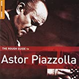 Skivomslag för The Rough Guide to Astor Piazzolla