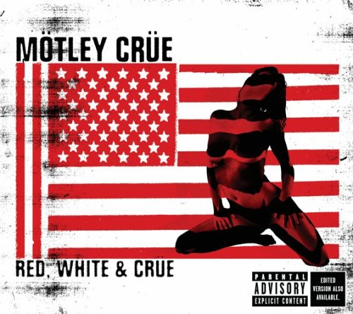 Motley Crue - Red White & Crue (2CD) - Zortam Music