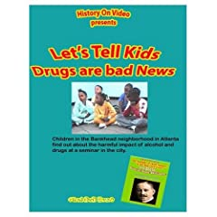Let's  Tell Kids Drugs Are  Bad News