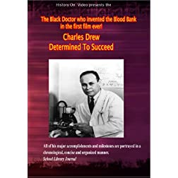 Charles Drew/To Succeed