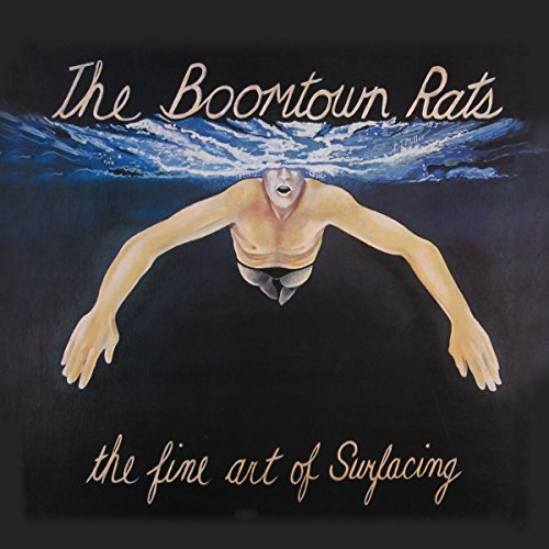 The Boomtown Rats - The Fine Art of Surfacing - Zortam Music