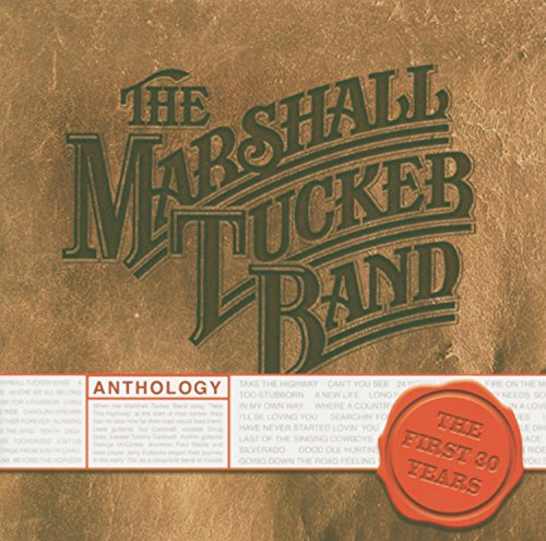The Marshall Tucker Band - Anthology: The First 30 Years - Zortam Music