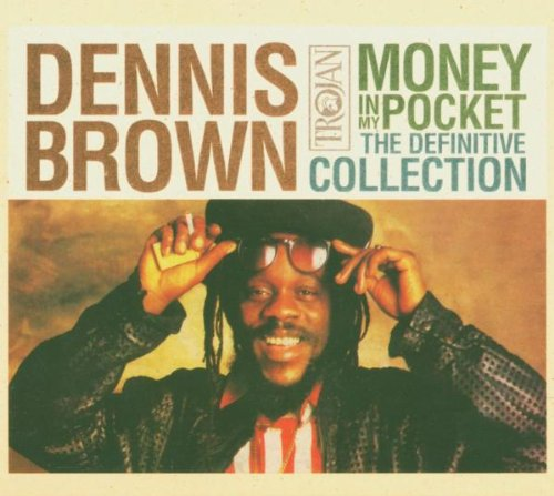 Dennis Brown - Money in My Pocket: the Definitive Collection - Zortam Music