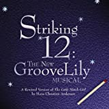 Striking 12 (2004 New York Cast)