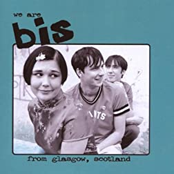 We Are Bis From Glasgow Scotland (2pc) (W/CD)