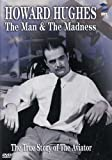 Hughes: The Man and The Madness By DVD