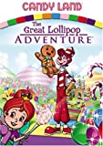 Get Candy Land: The Great Lollipop Adventure On Video
