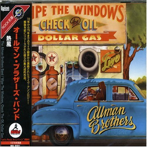 Allman Brothers Band - Wipe the Windows Check the Oil Dollar Gas - Zortam Music