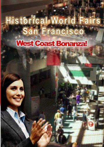 Historical World Fairs San Francisco