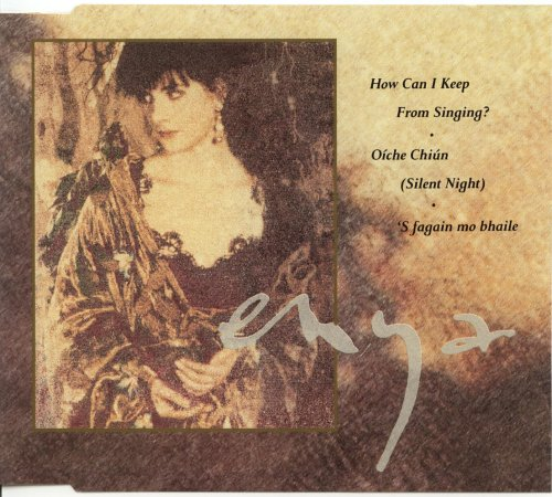 Enya - How Can I Keep From Singing? - Zortam Music