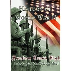 History Of World War II Freedom Comes High