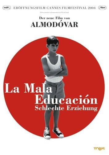 La Mala Educacion-Schlechte Er