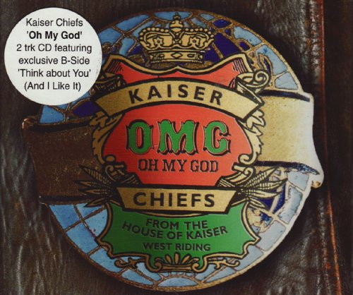 Kaiser Chiefs - Oh my God - Zortam Music