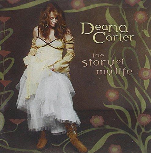 Deana Carter - The Story of My Life - Zortam Music