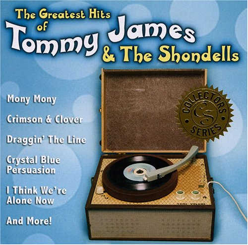 Tommy James and The Shondells - Greatest Hits Of The 60