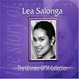 album art to The Story of Lea Salonga - The Ultimate OPM Collection