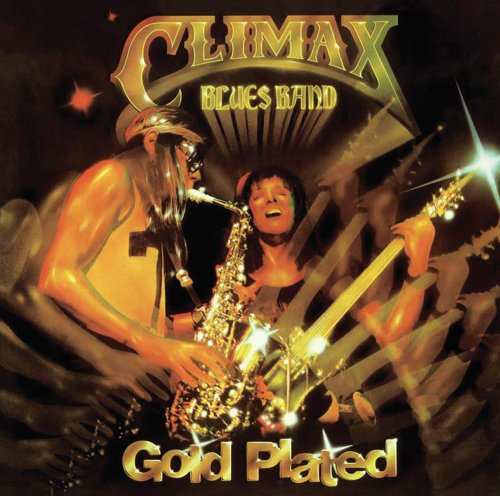 Climax Blues Band - Gold Plated - Zortam Music
