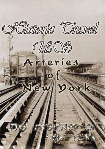 Historic Travel US-Arteries of New York