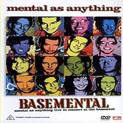 Basemental Mental As Anything