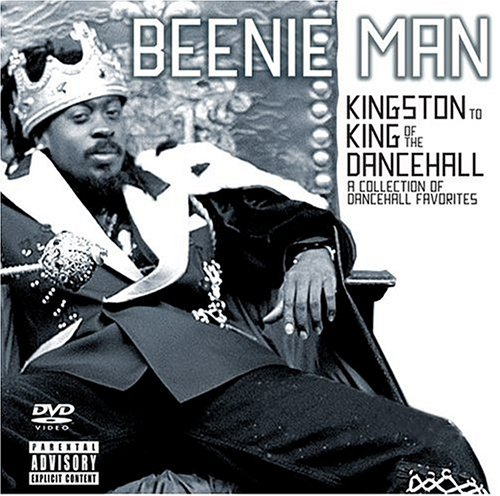 Beenie Man - From Kingston To King Of Dance - Zortam Music
