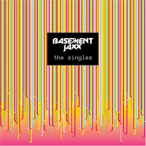 Basement Jaxx - The Singles (Special Edition) - Zortam Music