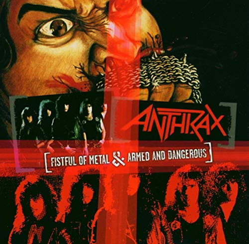 ANTHRAX - Armed And Dangerous - Zortam Music